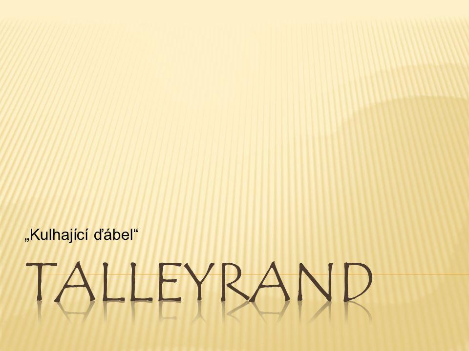 """""""Kulhající ďábel Talleyrand"""
