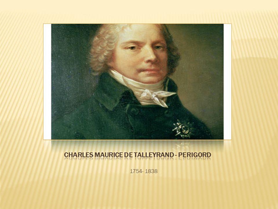 Charles Maurice de Talleyrand - Perigord