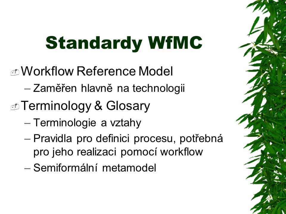 Standardy WfMC Workflow Reference Model Terminology & Glosary