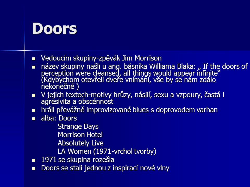Doors Vedoucím skupiny-zpěvák Jim Morrison