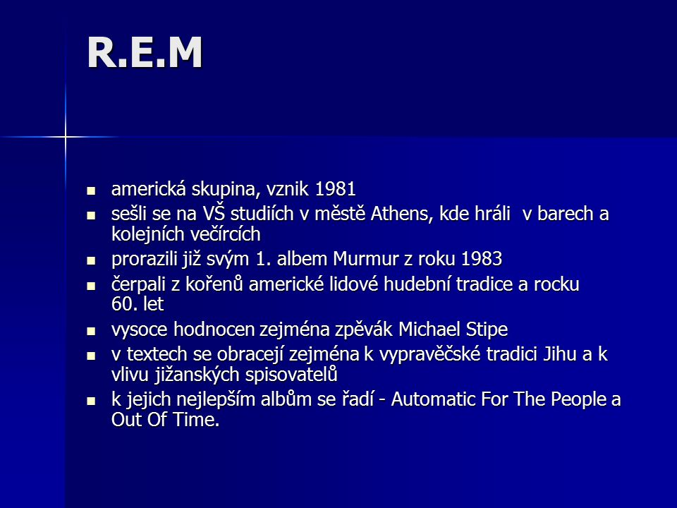 R.E.M americká skupina, vznik 1981