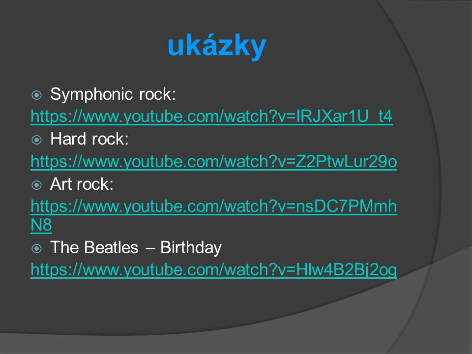 ukázky Symphonic rock: https://www.youtube.com/watch v=IRJXar1U_t4