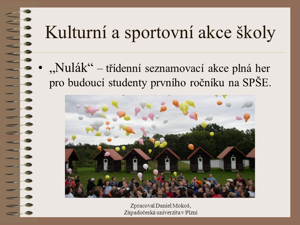 Kulturní a sportovní akce školy