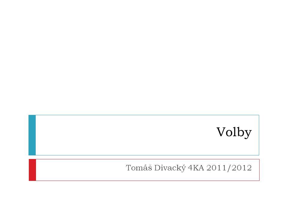 Volby Tomáš Divacký 4KA 2011/2012