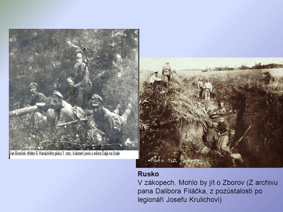 Rusko V zákopech. Mohlo by jít o Zborov (Z archivu pana Dalibora Filáčka, z pozůstalosti po legionáři Josefu Krulichovi)