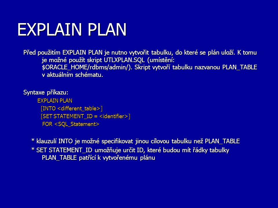 EXPLAIN PLAN
