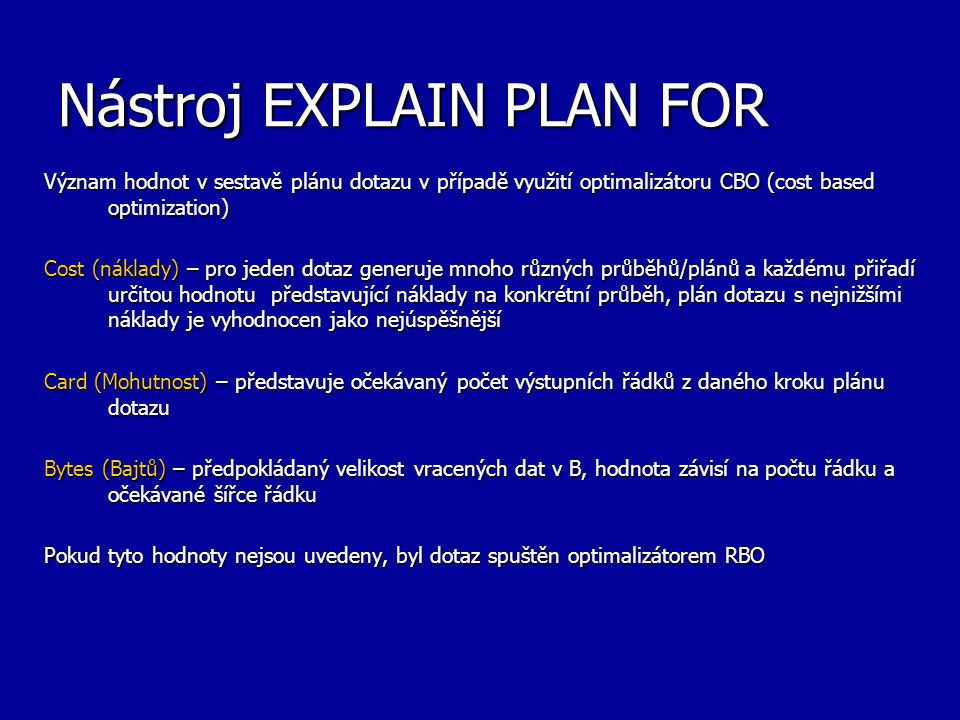 Nástroj EXPLAIN PLAN FOR