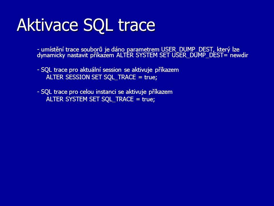 Aktivace SQL trace