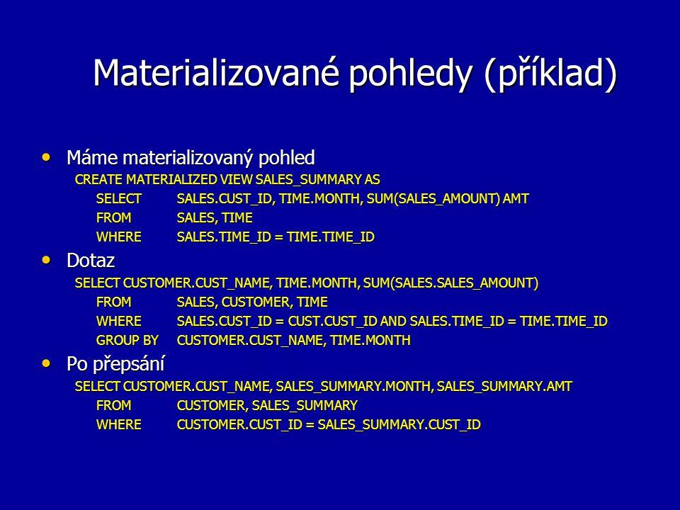 Materializované pohledy (příklad)