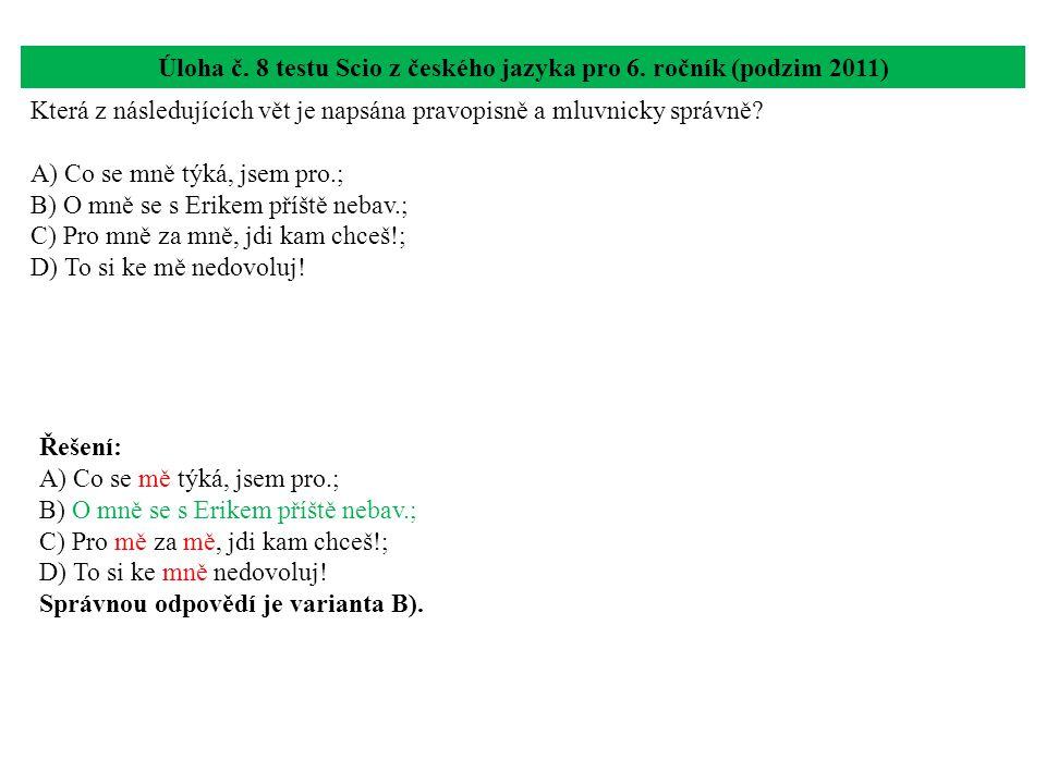 Úloha č. 8 testu Scio z českého jazyka pro 6. ročník (podzim 2011)