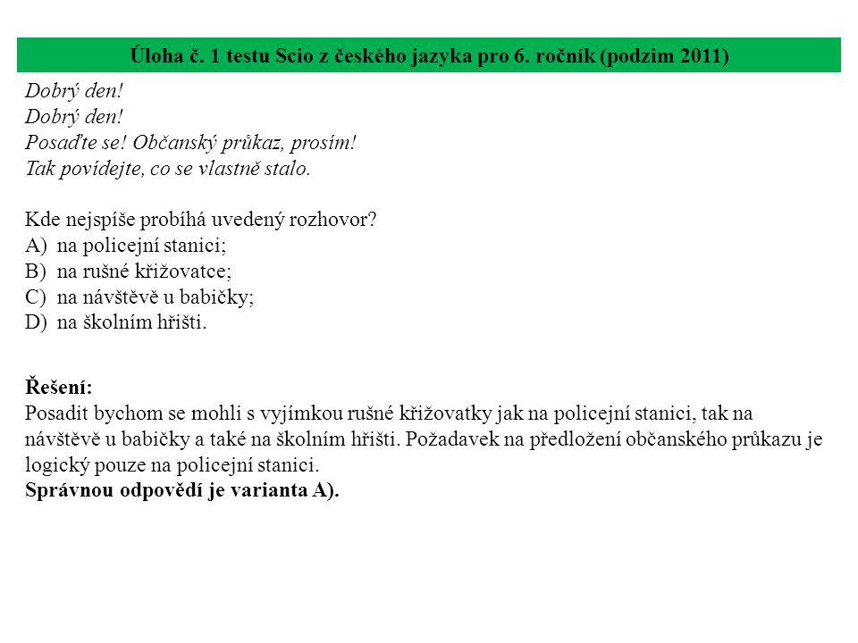 Úloha č. 1 testu Scio z českého jazyka pro 6. ročník (podzim 2011)