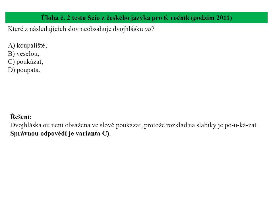 Úloha č. 2 testu Scio z českého jazyka pro 6. ročník (podzim 2011)