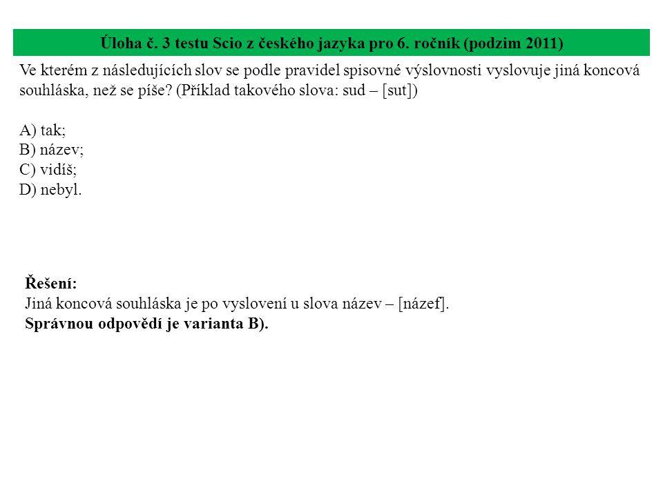 Úloha č. 3 testu Scio z českého jazyka pro 6. ročník (podzim 2011)