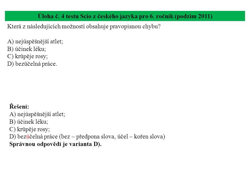 Úloha č. 4 testu Scio z českého jazyka pro 6. ročník (podzim 2011)