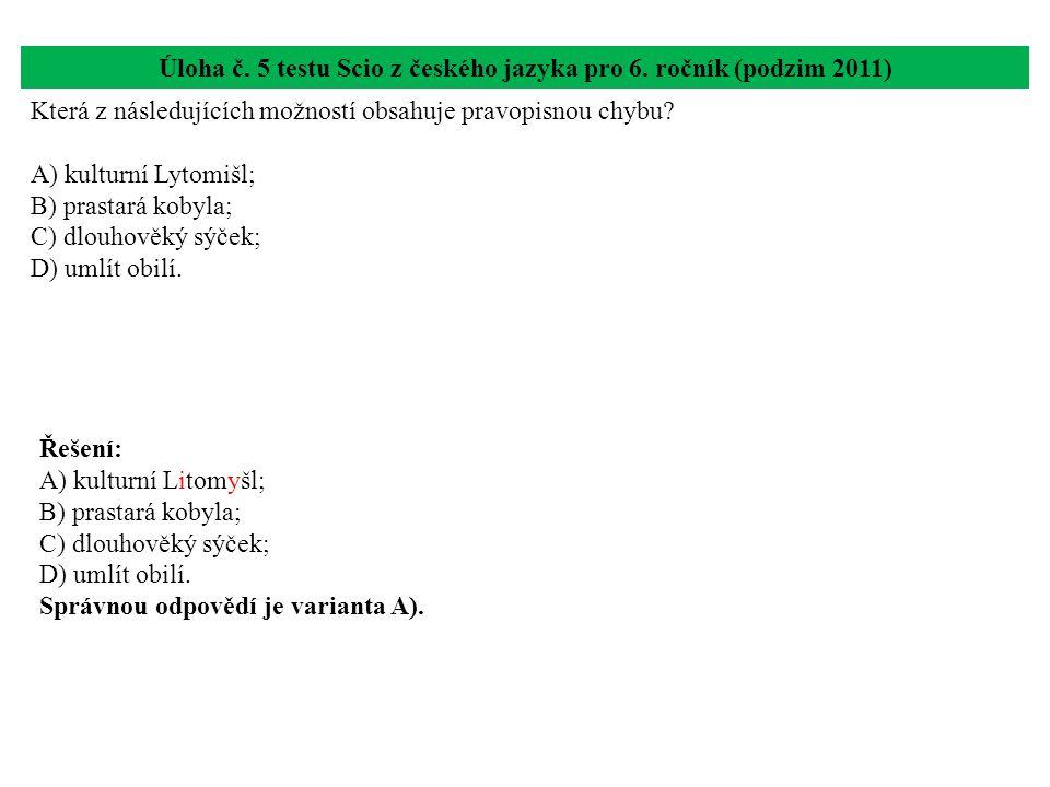 Úloha č. 5 testu Scio z českého jazyka pro 6. ročník (podzim 2011)