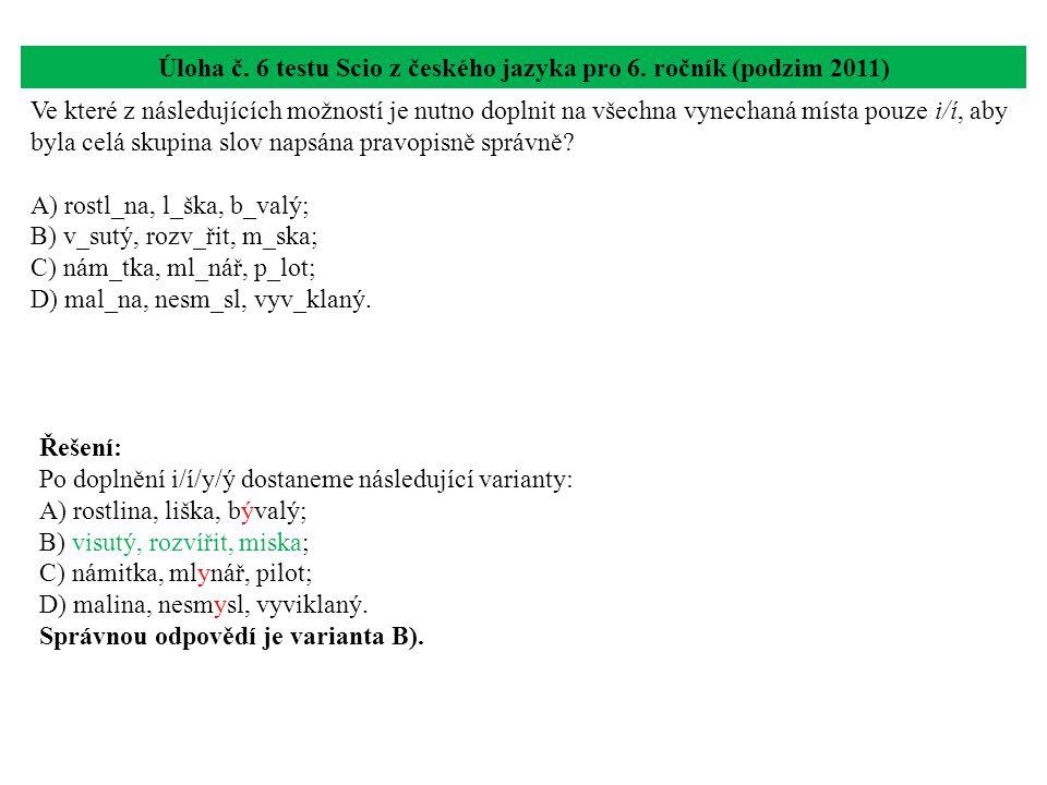 Úloha č. 6 testu Scio z českého jazyka pro 6. ročník (podzim 2011)