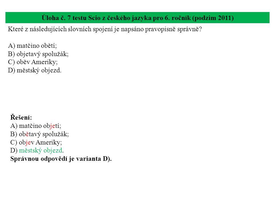 Úloha č. 7 testu Scio z českého jazyka pro 6. ročník (podzim 2011)