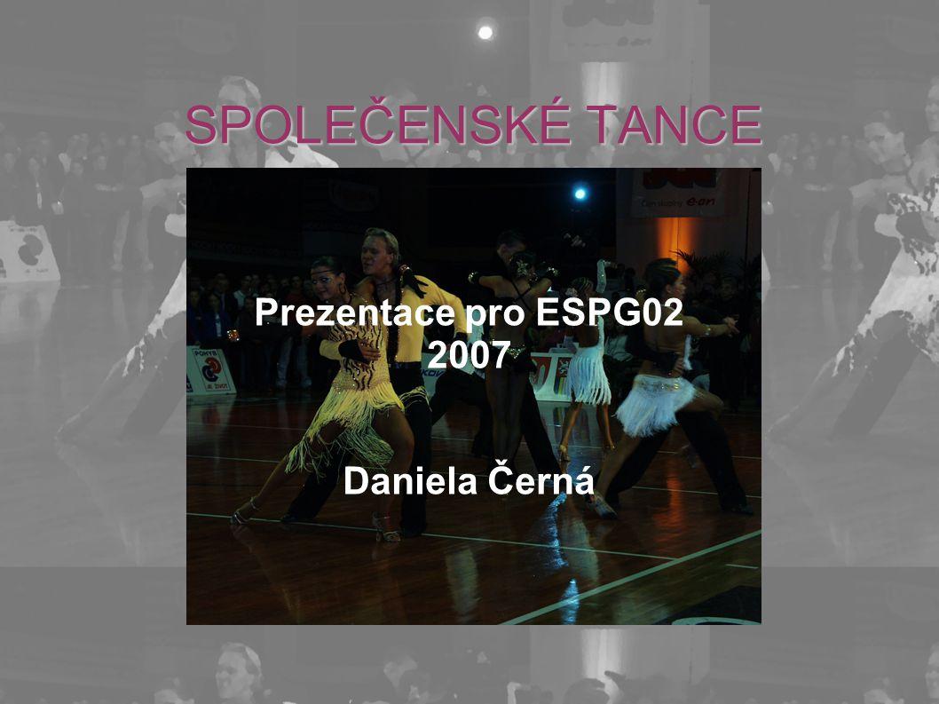 Prezentace pro ESPG02 2007 Daniela Černá