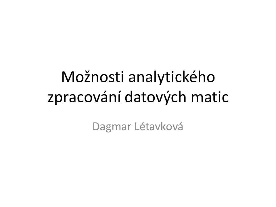 Možnosti analytického zpracování datových matic