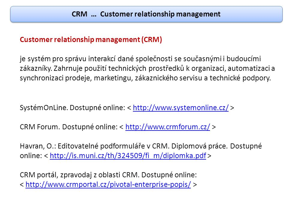 CRM … Customer relationship management