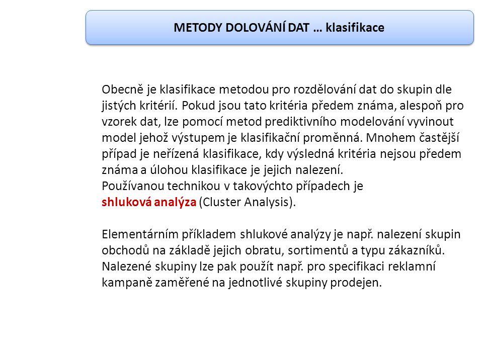 METODY DOLOVÁNÍ DAT … klasifikace