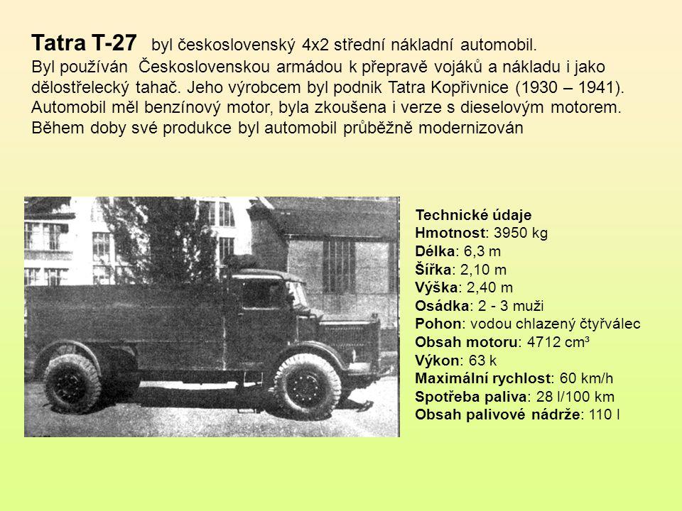 Tatra T-27 byl československý 4x2 střední nákladní automobil.