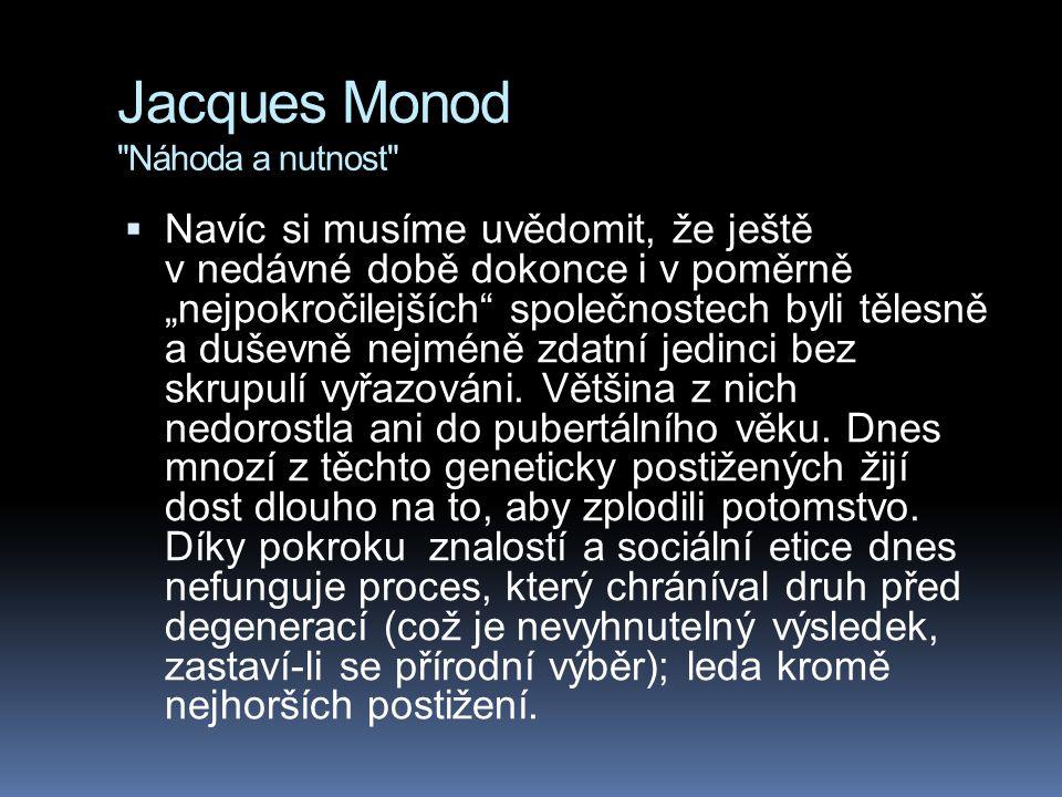 Jacques Monod Náhoda a nutnost