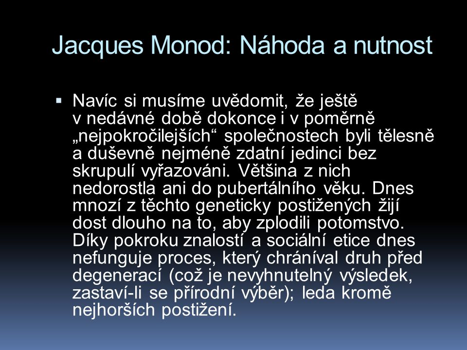 Jacques Monod: Náhoda a nutnost