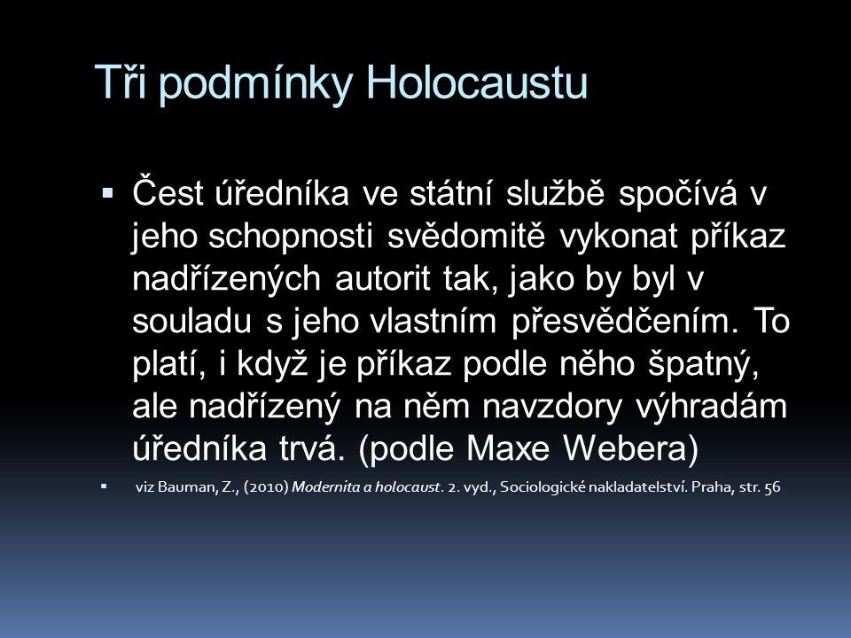 Tři podmínky Holocaustu