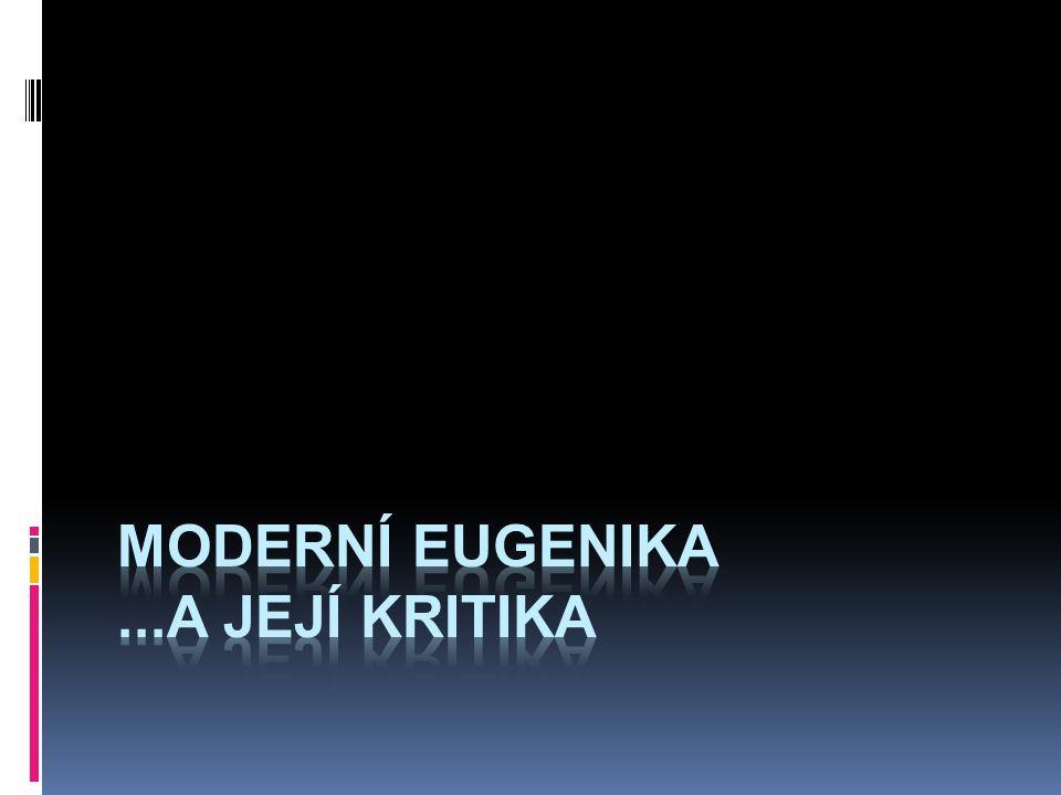 moderní eugenika ...a její kritika