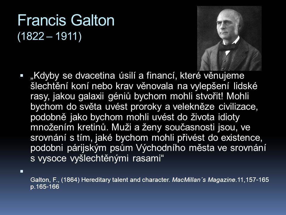 Francis Galton (1822 – 1911)