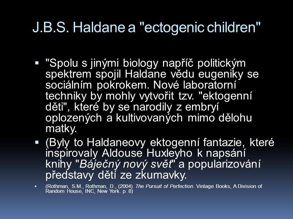 J.B.S. Haldane a ectogenic children