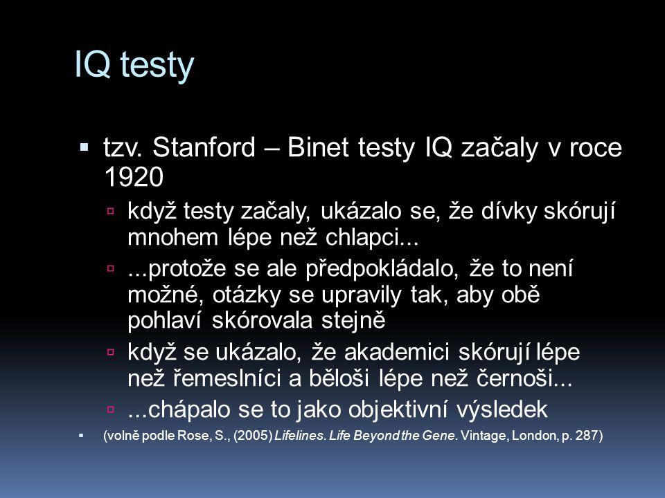 IQ testy tzv. Stanford – Binet testy IQ začaly v roce 1920