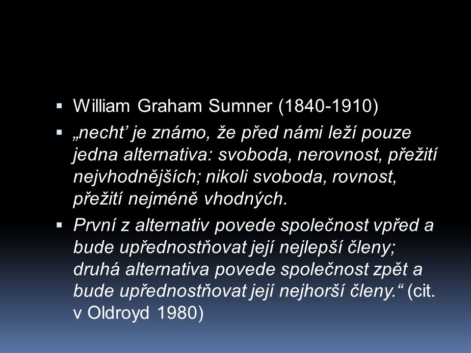 William Graham Sumner (1840-1910)