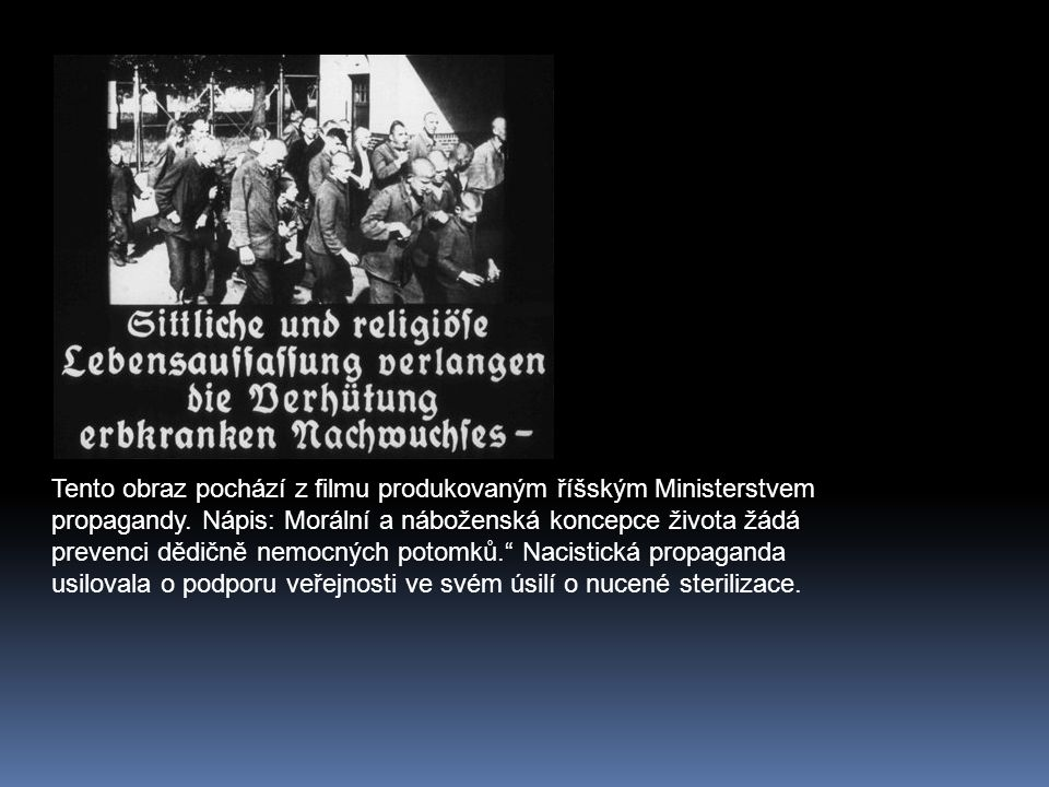 Tento obraz pochází z filmu produkovaným říšským Ministerstvem propagandy.
