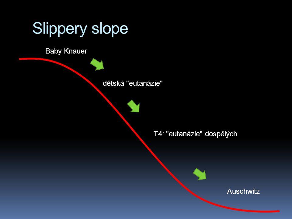 Slippery slope Baby Knauer dětská eutanázie
