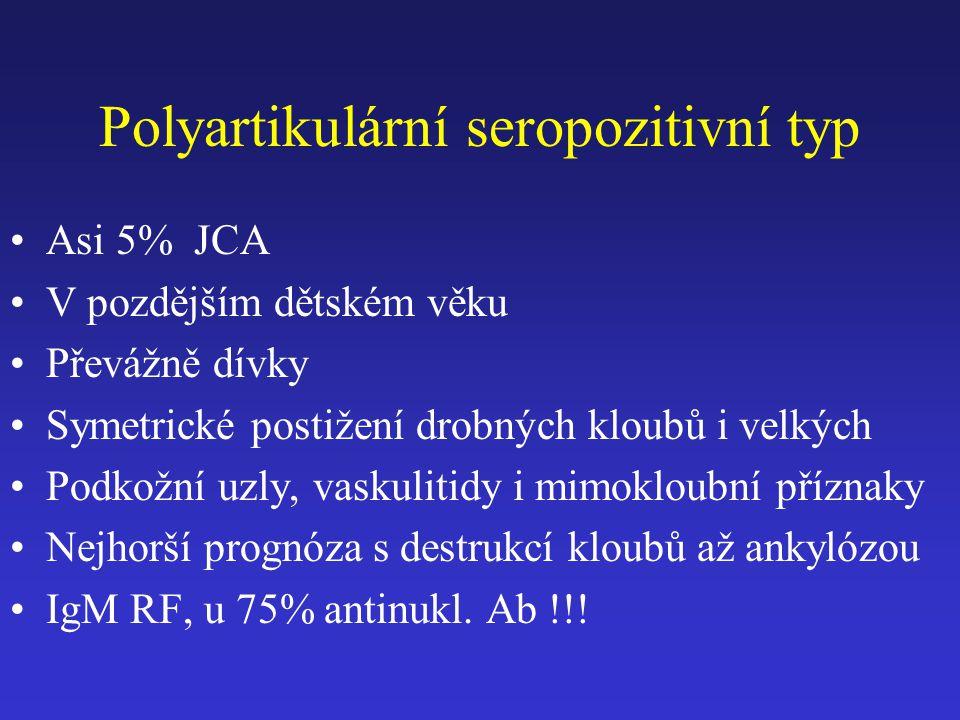 Polyartikulární seropozitivní typ
