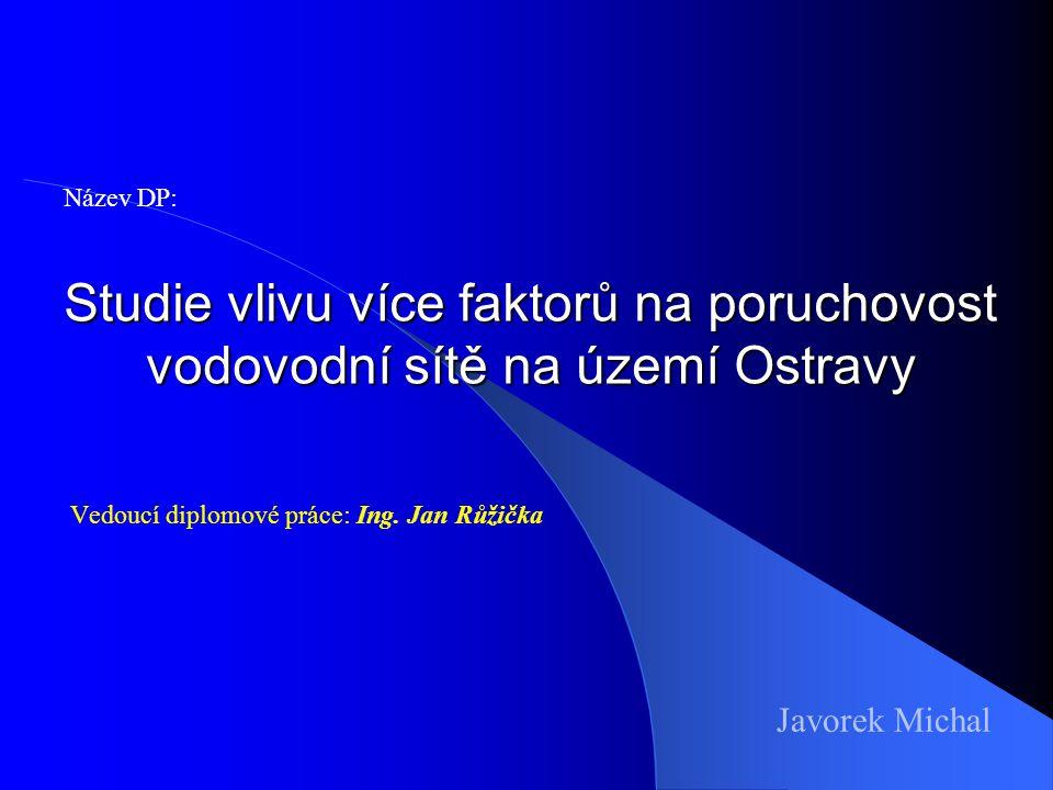 Vedoucí diplomové práce: Ing. Jan Růžička