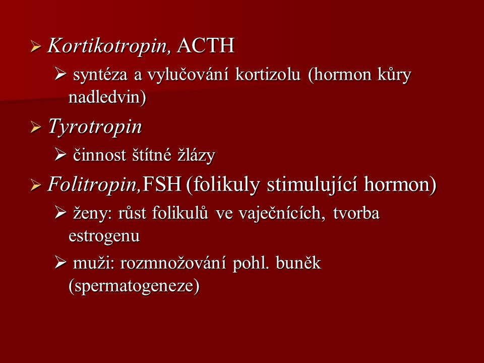 Folitropin,FSH (folikuly stimulující hormon)