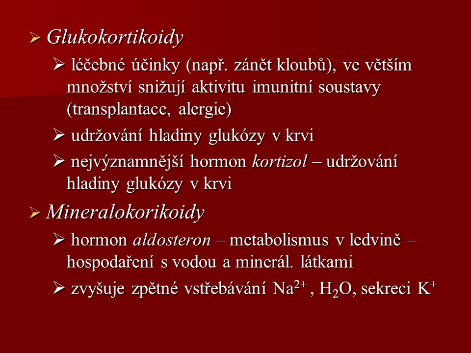 Glukokortikoidy Mineralokorikoidy