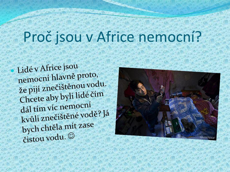 Proč jsou v Africe nemocní