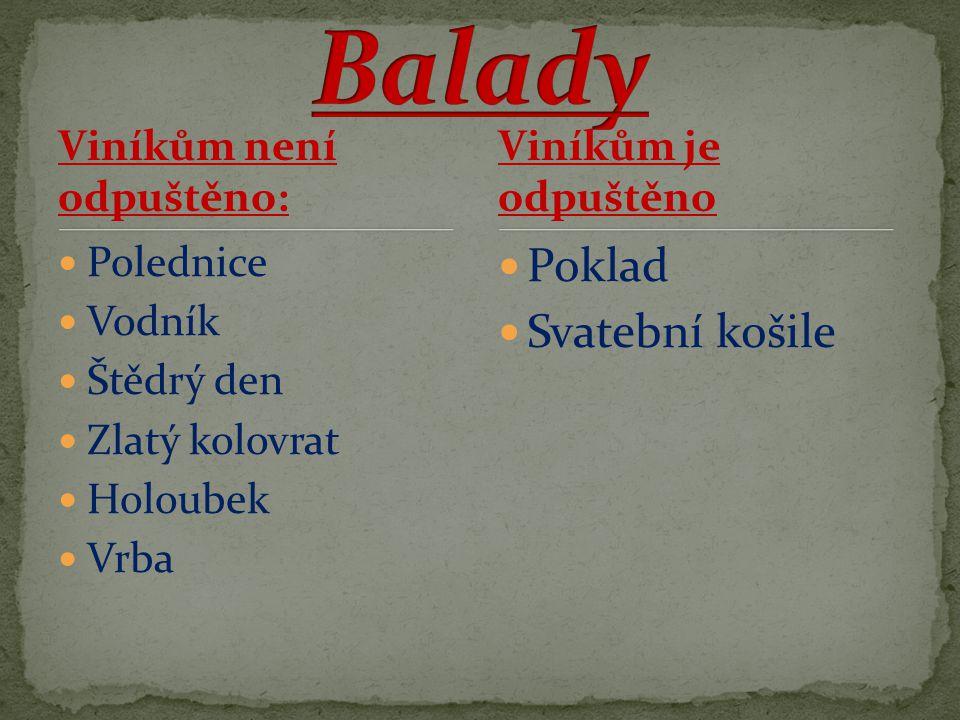 Balady Poklad Svatební košile Viníkům není odpuštěno: