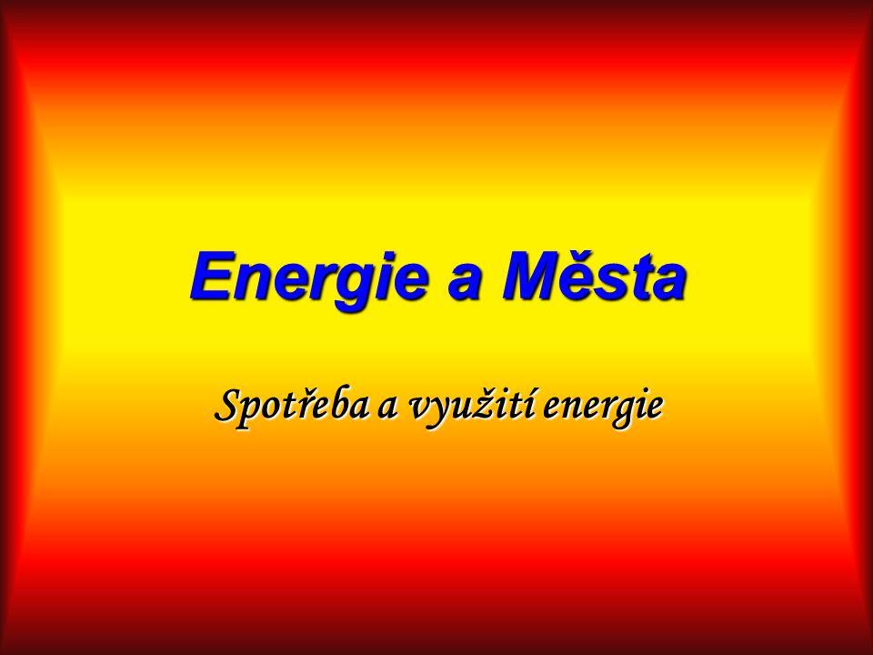 Spotřeba a využití energie