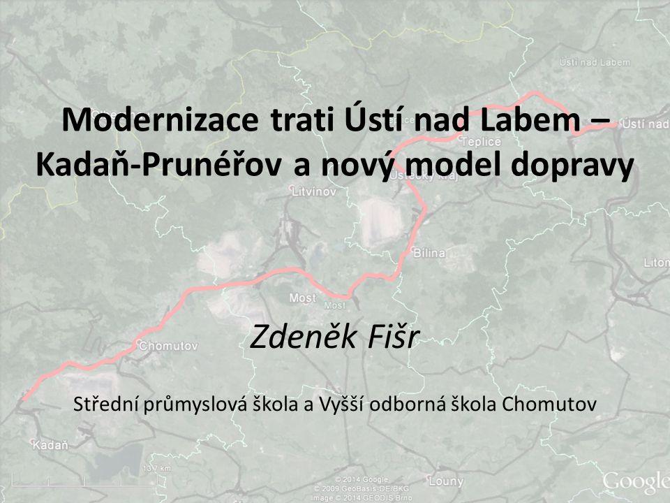 Modernizace trati Ústí nad Labem – Kadaň-Prunéřov a nový model dopravy