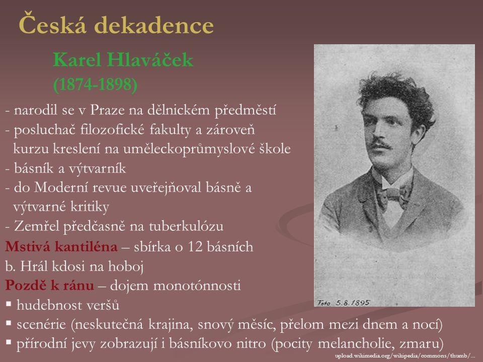 Česká dekadence Karel Hlaváček (1874-1898)
