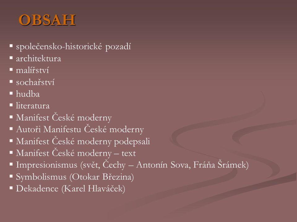 OBSAH společensko-historické pozadí architektura malířství sochařství