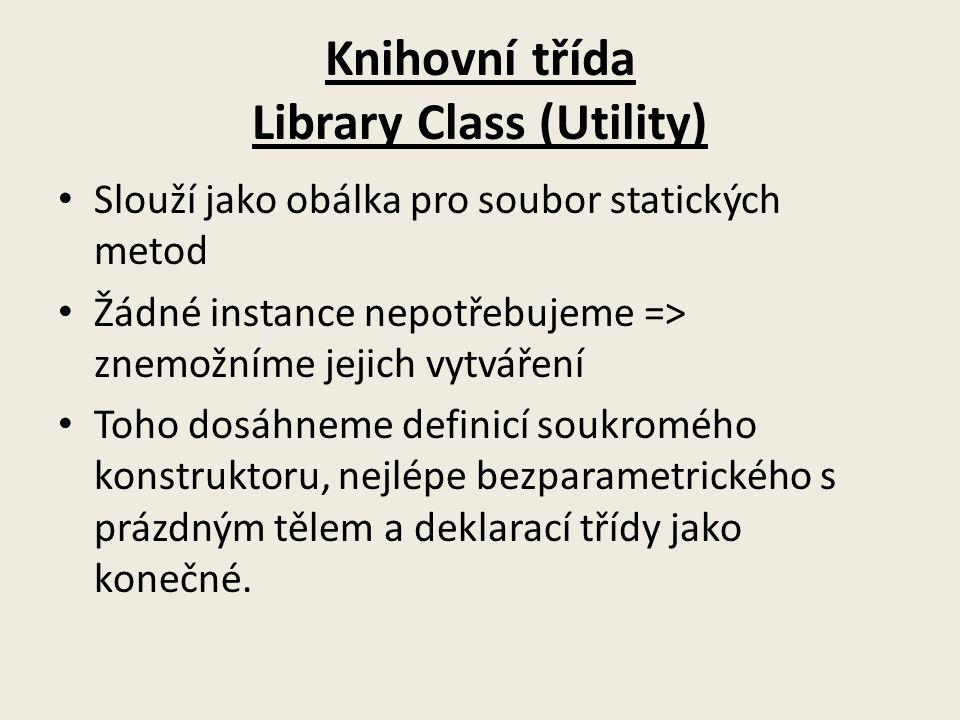Knihovní třída Library Class (Utility)