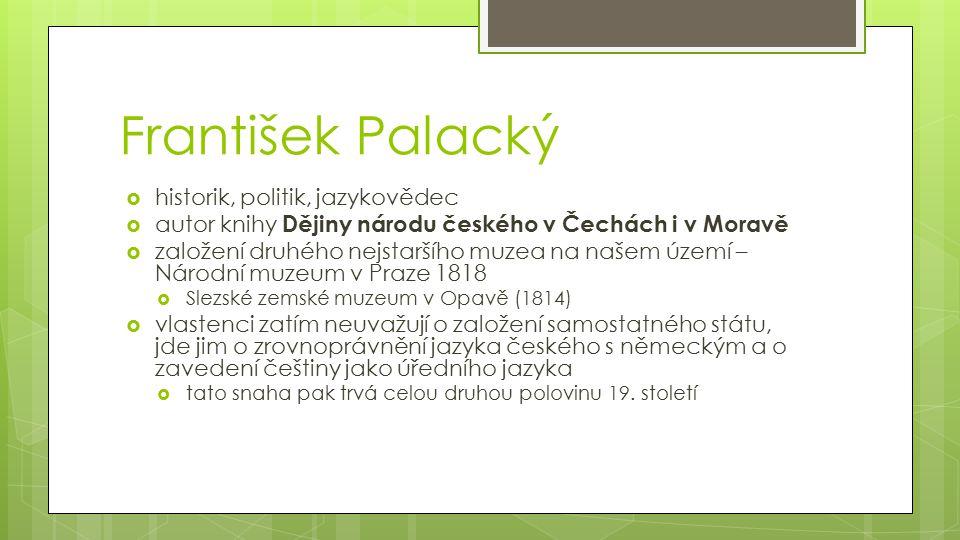František Palacký historik, politik, jazykovědec