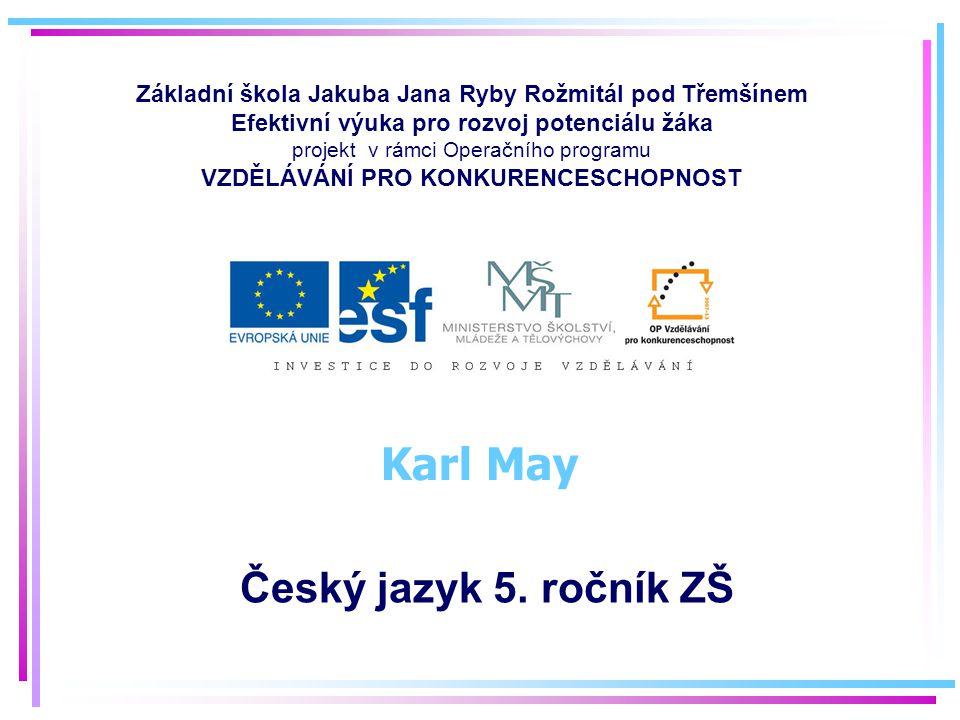 Karl May Český jazyk 5. ročník ZŠ