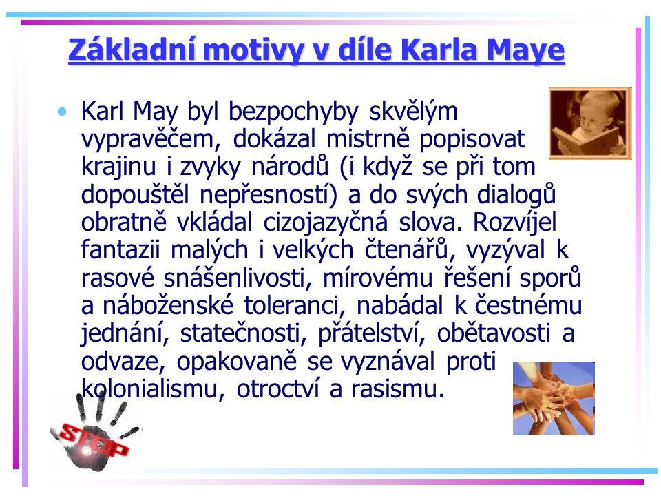 Základní motivy v díle Karla Maye